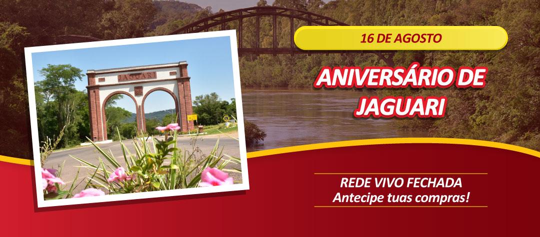 Horário feriado Aniversário Jaguari - 16 de agosto