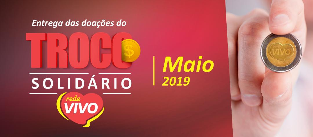 Entrega do Troco Solidário de Maio/2019
