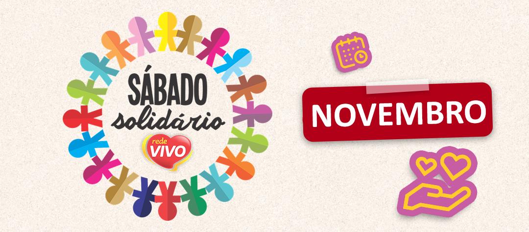 Em novembro, tem Sábado Solidário na Rede Vivo