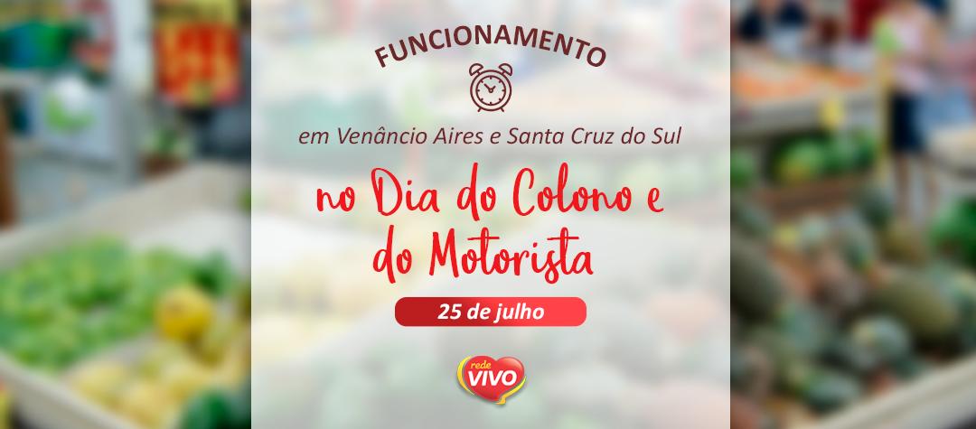 Funcionamento no Dia do Colono e do Motorista em Venâncio Aires e Santa Cruz do Sul – 25 de julho