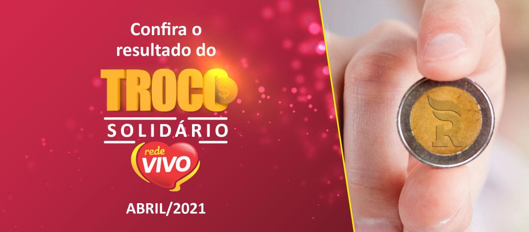 Troco Solidário arrecada mais de R$ 30 mil em abril