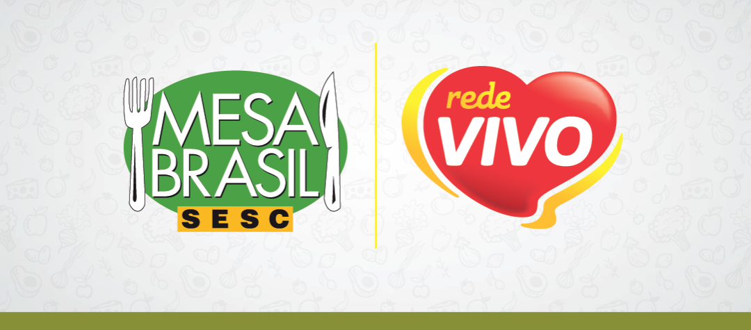 Parceria entre Rede Vivo e Mesa Brasil Sesc já arrecadou mais de 700kg de alimentos