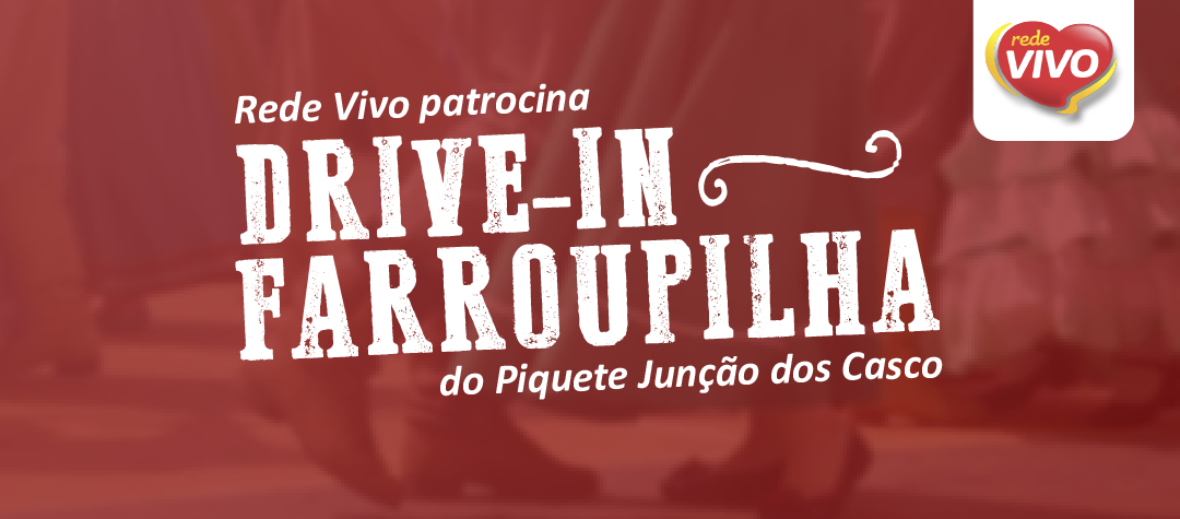 Rede Vivo Supermercados é patrocinadora do Drive In Farroupilha em Santa Maria