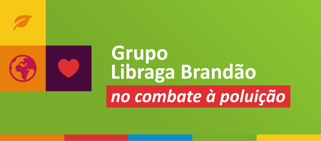 Grupo Libraga Brandão no combate à poluição