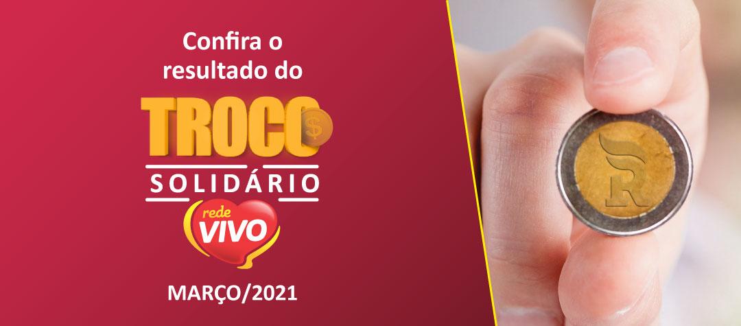 Troco Solidário arrecada mais de R$ 30 mil em março