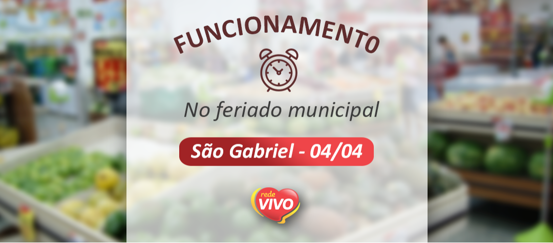 Horário de especial em São Gabriel – 04/04