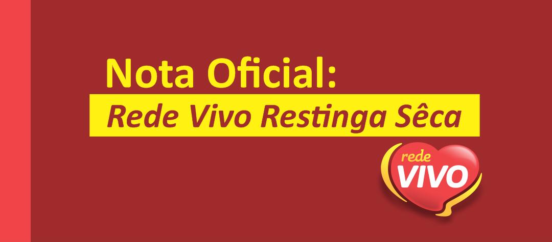 NOTA OFICIAL: Fake News Sobre Coronavírus na Rede Vivo de Restinga Sêca