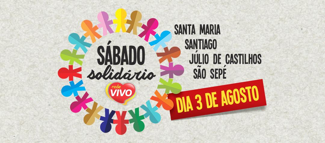 Confira as cidades participantes do Sábado Solidário deste dia 03/08