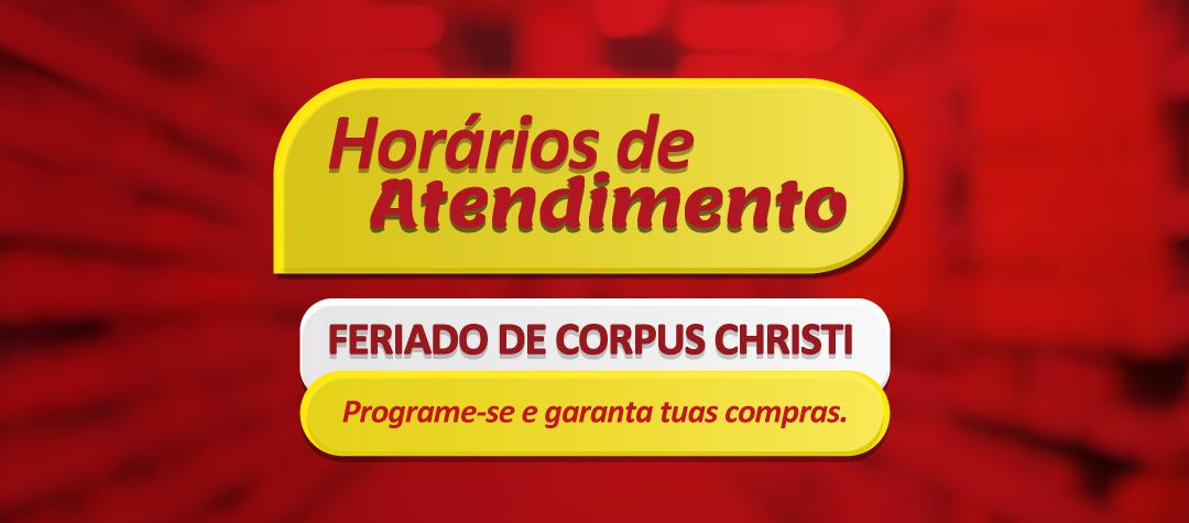 Horário feriado Corpus Christi - 03 de junho