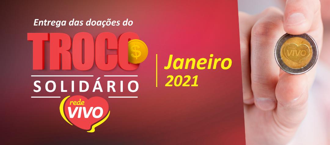 Entrega das doações do Troco Solidário de janeiro/2021