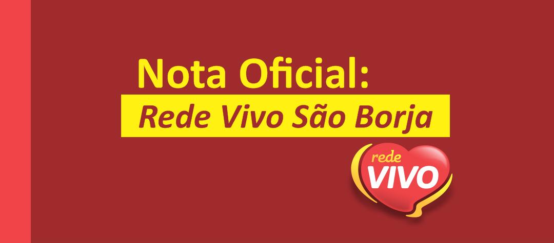NOTA OFICIAL: Fake News Sobre Coronavírus na Rede Vivo em São Borja