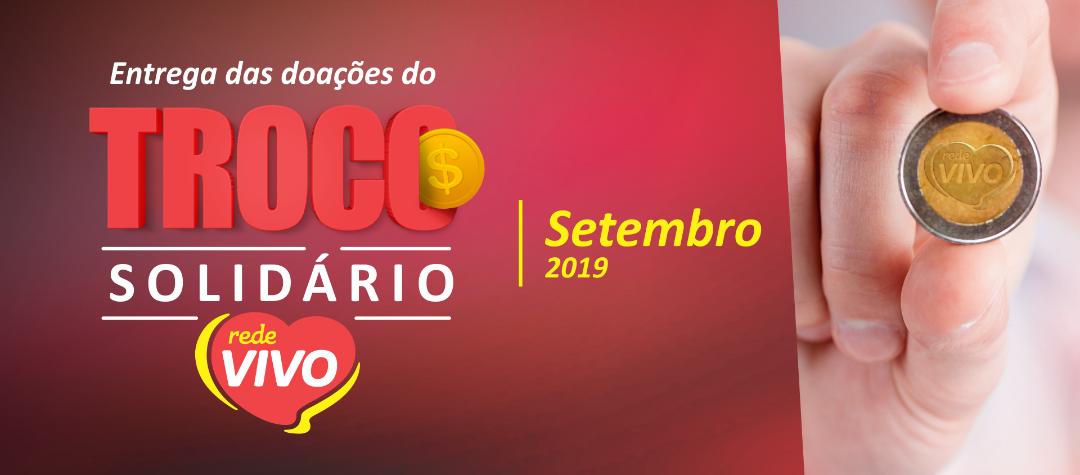 Entrega das doações do Troco Solidário de setembro/2019