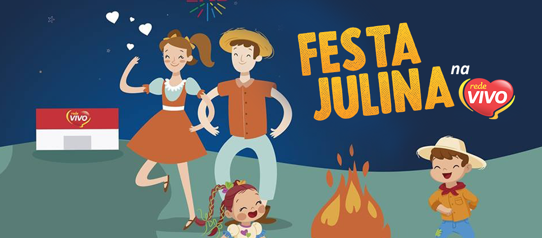 Festa Julina na Rede Vivo de Santa Maria