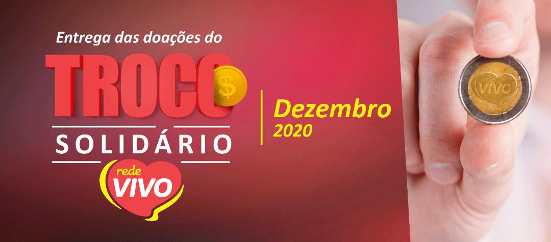 Entrega das doações do Troco Solidário de dezembro/2020